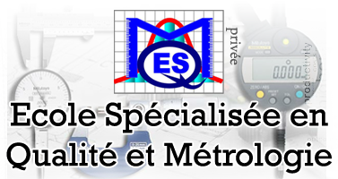 Ecole Spécialisée en Qualité et Métrologie